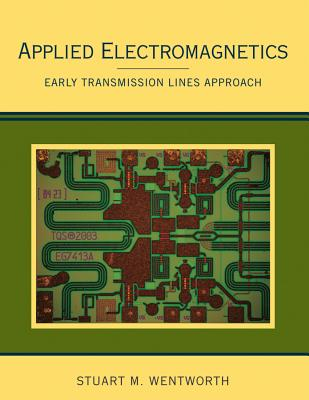 Applied Electromagnetics By Wentworth, Stuart M.